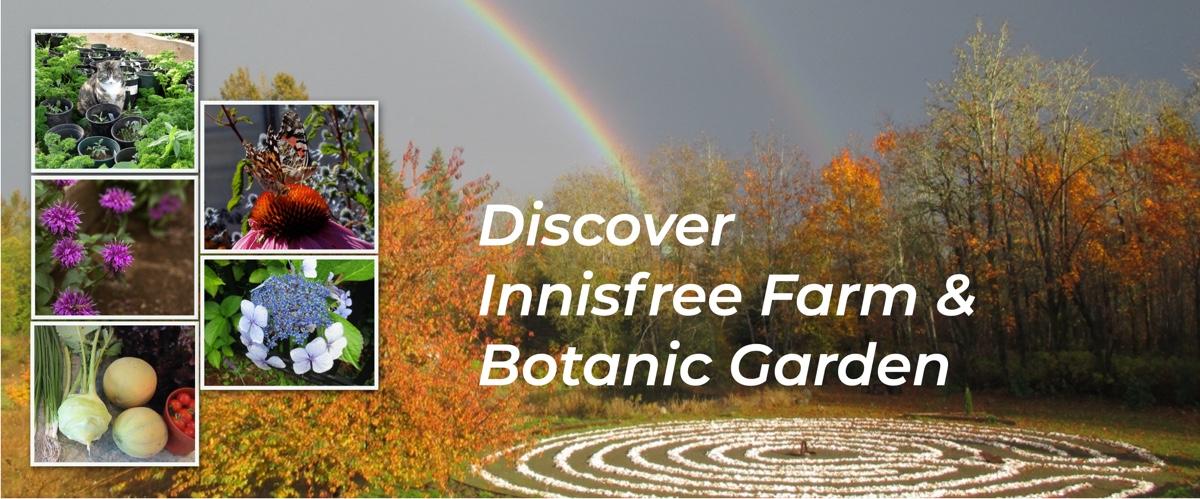 Discover Innisfree Farm & Botanic Garden